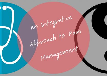 An Integrative Approach to Pain Management